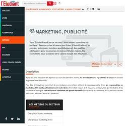 Secteur du marketing publicité - Les métiers du marketing et de la publicité