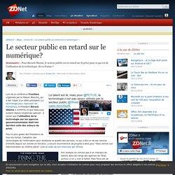 Le secteur public en retard sur le numérique? - ZDNet