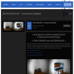 SECTEURFLECHE – Ouvertures d'atelier – ANIMA