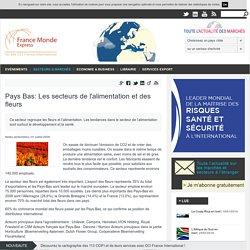 Pays Bas: Les secteurs de l'alimentation et des fleurs