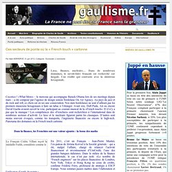 Ces secteurs de pointe où la «French touch» cartonne - Gaullisme.fr