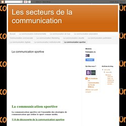 Les secteurs de la communication: La communication sportive