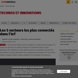 Les 5 secteurs les plus connectés dans l'IoT - Internet des objets