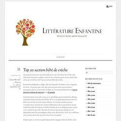 Top 20 section bébé de crèche - Litterature Enfantine