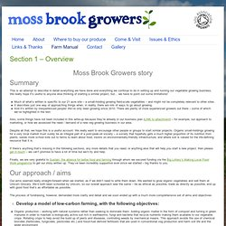 Section 1 – Overview | Moss Brook Growers