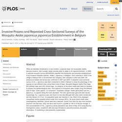 PLOS 02/04/14 Invasive Process and Repeated Cross-Sectional Surveys of the Mosquito Aedes japonicus japonicus Establishment in Belgium