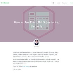 How to Use The HTML5 Sectioning Elements