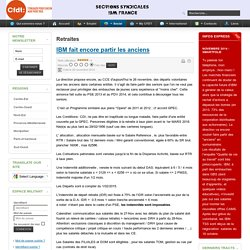 Sections CFDT IBM France - IBM fait encore partir les anciens