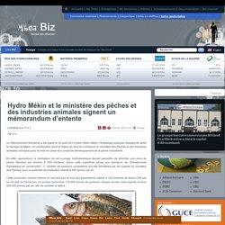 Infos sectorielles - Hydro Mékin et le ministère des pêches et des industries animales signent un mémorandum d'entente