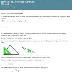 Secuencia de actividades para medir ángulos