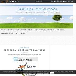 Secuencia 4 Qué no te engañen! - aprender el español es fácil