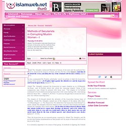 Methods of Secularists in Corrupting Muslim Women - I - Islamweb ladies' - islamweb.net