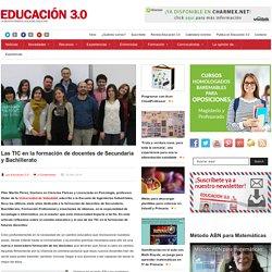 Las TIC en la formación de docentes de Secundaria y Bachillerato
