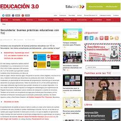 Secundaria: buenas prácticas educativas con TIC