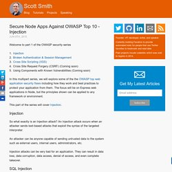 Secure Node Apps Against OWASP Top 10 - Injection - Scott Smith