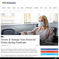Secure & Manage Your Financial Status during Pandemic