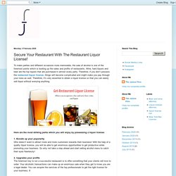 Secure Your Restaurant With The Restaurant Liquor License!