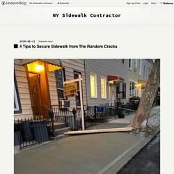4 Tips to Secure Sidewalk from The Random Cracks - NY Sidewalk Contractor