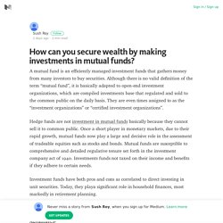How can you secure wealth by making investments in mutual funds? – Medium