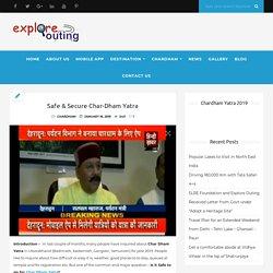 Safe & Secure Char-Dham Yatra – Exploreouting