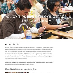 7 Policy Tips for deploying iPads in the classroom