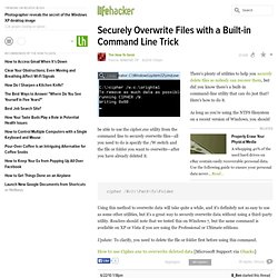 Securely Overwrite Files with a Built-in Command Line Trick
