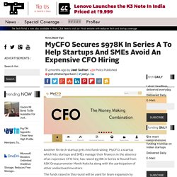MyCFO Secures $978K In Series A To Help Startups And SMEs Avoid An Expensive CFO Hiring