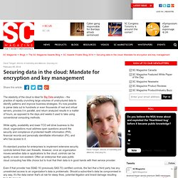 Securing data in the cloud: Mandate for encryption and key management