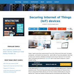 Securing Internet of Things (IoT) devices