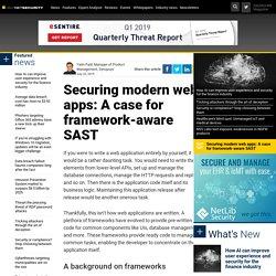 Securing modern web apps: A case for framework-aware SAST
