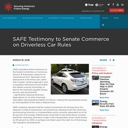 SAFE Testimony to Senate Commerce on Driverless Car Rules - Securing America's Future