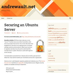 Securing an Ubuntu Server « andrewault.net