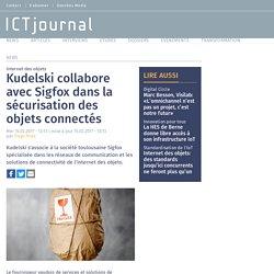 Kudelski collabore avec Sigfox dans la sécurisation des objets connectés