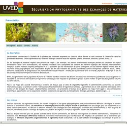 Sécurisation phytosanitaire des échanges de matériel végétal