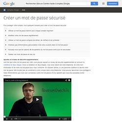 Créer un mot de passe sécurisé - Centre d'aide Comptes Google