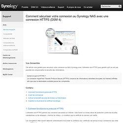 Comment sécuriser votre connexion au Synology NAS avec une connexion HTTPS (DSM 4)