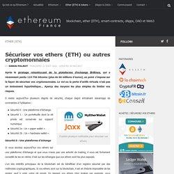 Sécuriser vos ethers (ETH) ou autres cryptomonnaies