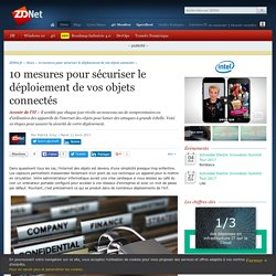 10 mesures pour sécuriser le déploiement de vos objets connectés - ZDNet