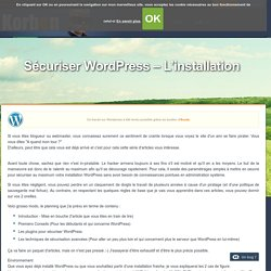Sécuriser Wordpress - L'installation - Korben