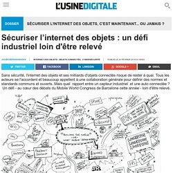 Sécuriser l'internet des objets : un défi industriel loin d'être relevé