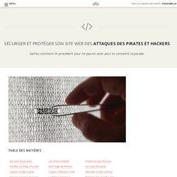 Sécuriser et protéger son site web des attaques des pirates
