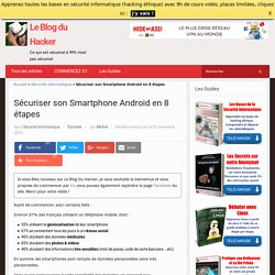 Sécuriser son Smartphone Android en 8 étapes – Le Blog du Hacker