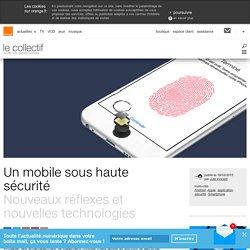 Un mobile sous haute sécurité
