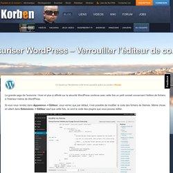 Sécuriser Wordpress - Verrouiller l'éditeur de code