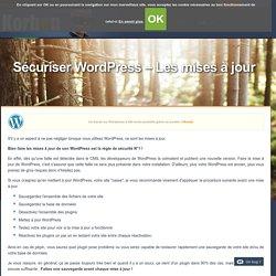 Sécuriser Wordpress - Les mises à jour