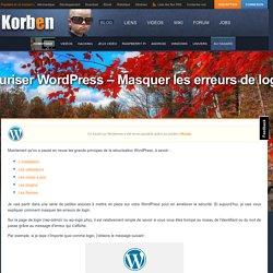 Sécuriser Wordpress - Masquer les erreurs de login