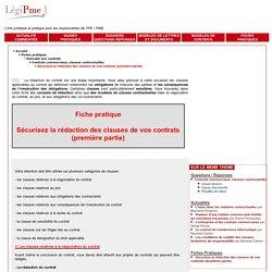 Sécurisez la rédaction des clauses de vos contrats (première partie) - Activités et fonctionnement des PME