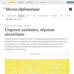 Urgence sanitaire, réponse sécuritaire, par Félix Tréguer (Le Monde diplomatique, mai 2020)