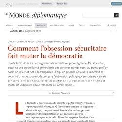 Comment l'obsession sécuritaire fait muter la démocratie, par Giorgio Agamben (Le Monde diplomatique, janvier 2014)