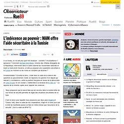 L'indécence au pouvoir : MAM offre l'aide sécuritaire à la Tunisie